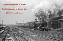 A RAILWAYMAN's VIEW: The Photographs of Ronnie Gee ISBN: 9781527272798